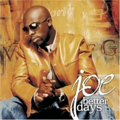 Better Days - Joe