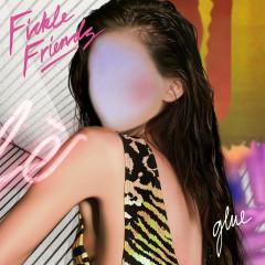 Glue (Single) - Fickle Friends