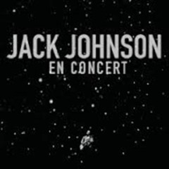 En Concert (CD2) - Jack Johnson