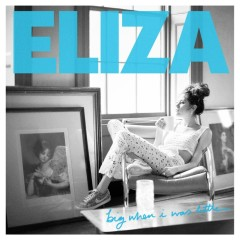 Big When I Was Little - Single - Eliza Doolittle