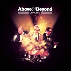 Sun & Moon (Acoustic) - Above & Beyond