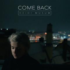 Come Back (Single)