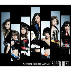SUPER BEST CD2 - Kamen Rider GIRLS