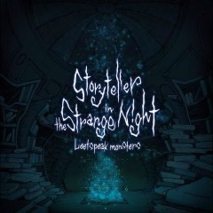 Storyteller in the Strange Night