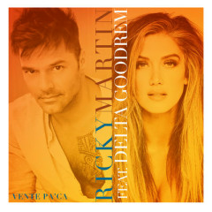Vente Pa' Ca (Single) - Ricky Martin, Delta Goodrem