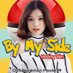 By My Side (OST Pokemon Movie 19)