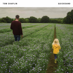 Quicksand (Acoustic) (Single) - Tom Chaplin