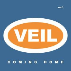 Coming Home - V.E.I.L