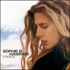 Timbre [Clean] - Sophie B. Hawkins