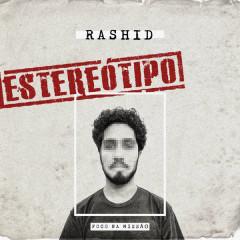 Estereótipo (Single) - Rashid