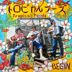 Tropical Foods - BEGIN