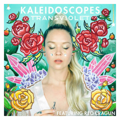 Kaleidoscopes (Single) - Transviolet