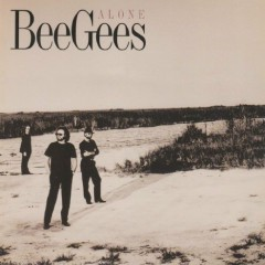 Alone (CDS) - Bee Gees