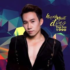 Remix Top Hit 1990 - Huỳnh Nhật Đông