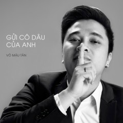 Gửi Cô Dâu Của Anh (Single)