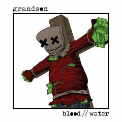 Blood / / Water (Single) - St. Grandson