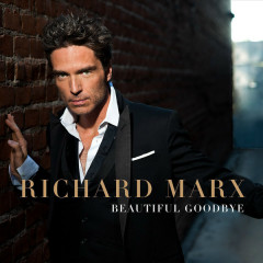 Beautiful Goodbye - Richard Marx
