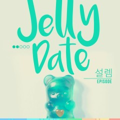 Dating Jelly - Tingling Episode