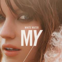 White Water (Single) - MY