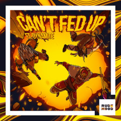 Can't Fed Up (Single) - Bad Royale
