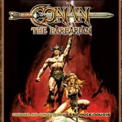 Conan The Barbarian OST (CD3) - Basil Poledouris