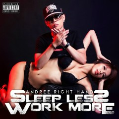 Sleep Less Work More