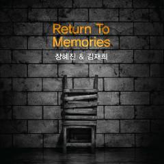 Return To Memories  - Jang Hye Jin,Kim Jae Hee