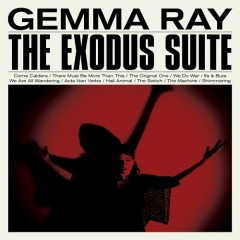 The Exodus Suite - Gemma Ray