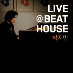 Live @ Beat House #8 - Park Ji Man