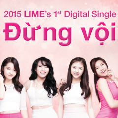 Đừng Vội (Single) - LIME