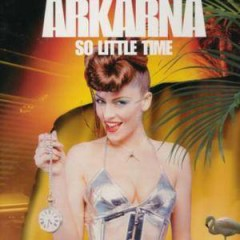 So Little Time - Arkarna
