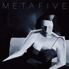 META - METAFIVE