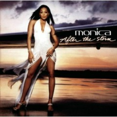 After The Storm (CD2) - Monica