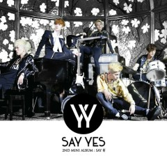 Say Hao - Say Yes