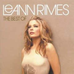 The Best Of LeAnn Rimes - LeAnn Rimes