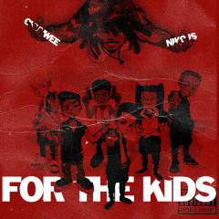 For The Kids (Single) - Chuuwee, Niko Is