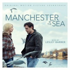 Manchester By The Sea OST - VA, Lesley Barber
