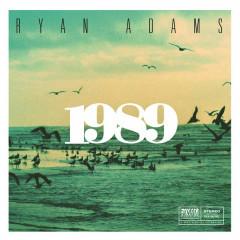 1989 - Ryan Adams