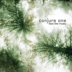 Face The Music (UK Single) - Conjure One