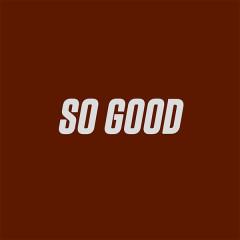 So Good (Piano Version)