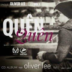 Quên (Single) - Oliver Lee