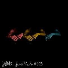 Jamix Radio #003 - Javix