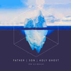 Father / / Son / / Holy Ghost