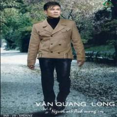 Người Ơi! Anh Mong Em - Vân Quang Long