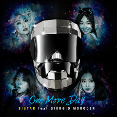 One More Day (Single) - SISTAR, Giorgio Moroder