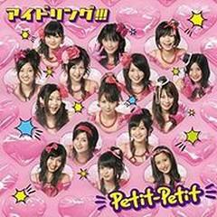 Petit Petit (CD1) - Idoling