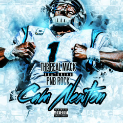Cam Newton (Single) - The Real Mack