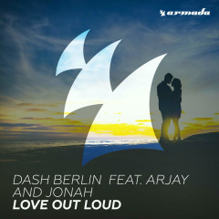 Love Out Loud (Single) - Dash Berlin