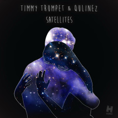 Satellites (Radio Edit) (Single) - Timmy Trumpet, Qulinez