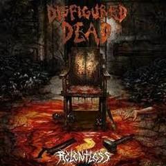 Relentless - Disfigured Dead